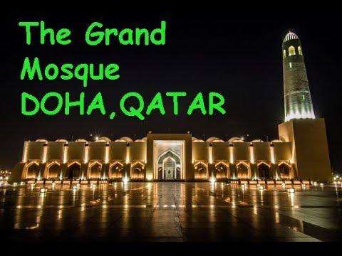Best Mosque in Doha, Qatar - Grand Mosque