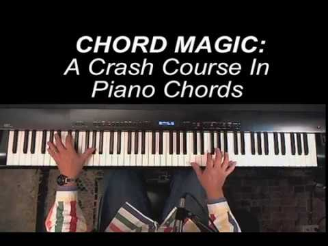 Chord Magic Crash Course In Piano Chords Youtube