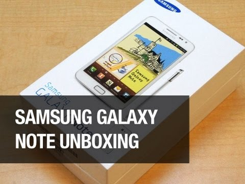 Samsung Galaxy Note Unboxing & 1st Look