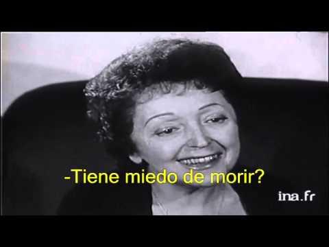 Édith Piaf  Sobre la Vida, el Amor y la Muerte