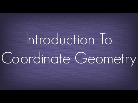 Introduction To Coordinate Geometry / Maths Geometry