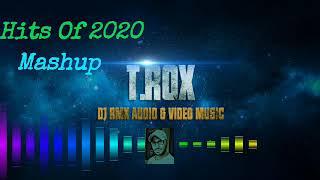 Download Hits Of 2020 Mashup (Zack N) _ Welcome 2020 Mashup  T.Rox