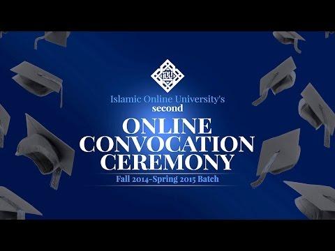 Islamic Online University 2nd Online Convocation - January 2016