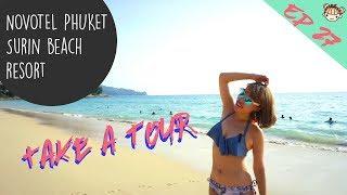 EP27泰國普吉島素林海灘《Novotel Phuket Surin Beach Resort ...