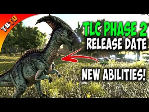 TLC Phase 2 Release Date! TLC PARASAUR AMAZING NEW ABILITIES! Early Game Changer! Ark Survival Evolv