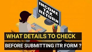 ITR 2019: What details to check before submitting ITR form?