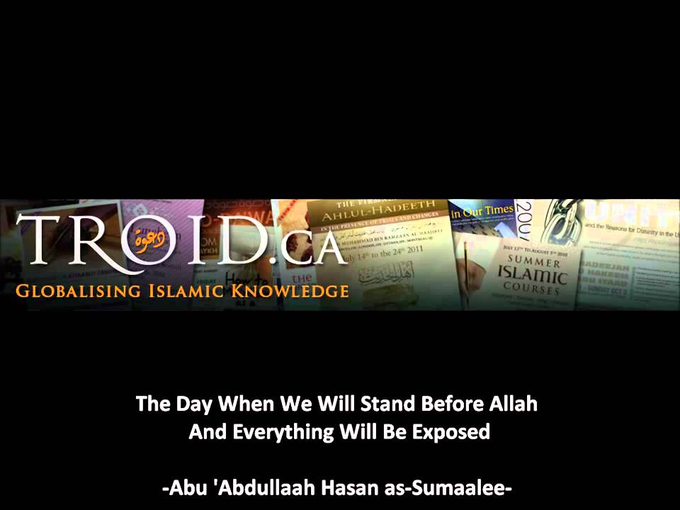 The Day When We Will Stand Before Allah And Everything Will Be Exposed
