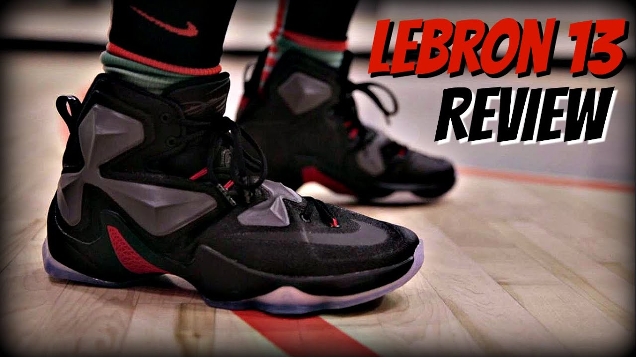 release date: 2e4ca 2bb73 Nike Lebron 13 Performance Review!