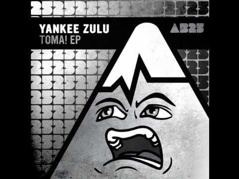 Yankee Zulu - Toma! (Edu K Remix) - Anabatic Records.wmv