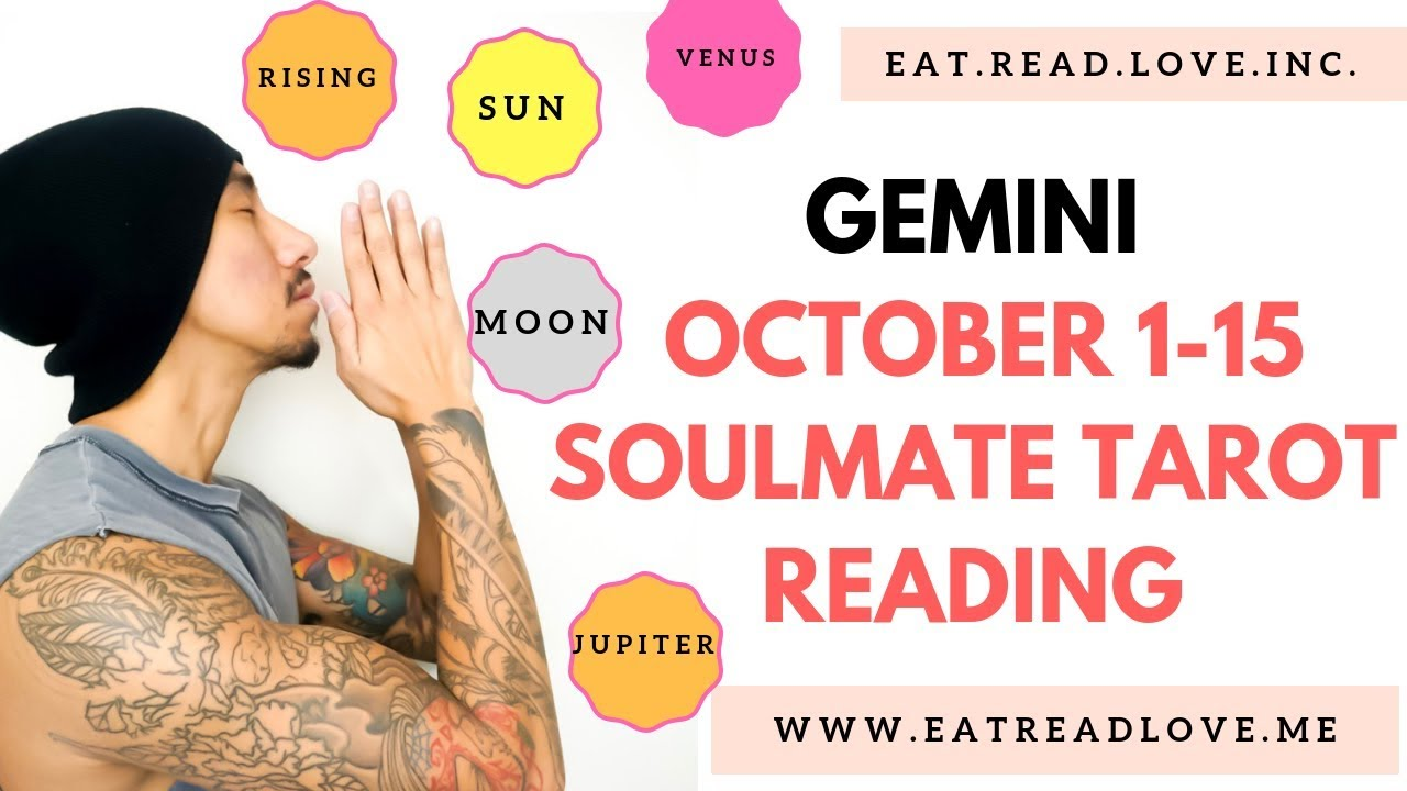 """GEMINI SOULMATE """"FINALLY THE WAIT IS OVER """" OCTOBER 1-15 BIWEEKLY TAROT  READING"""
