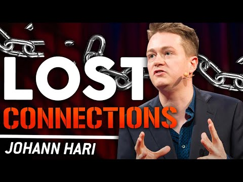 JOHANN HARI - LOST CONNECTIONS | London Real