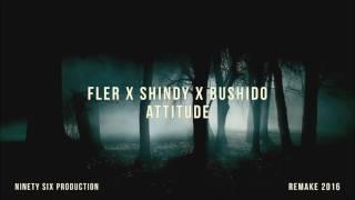 Fler feat. Shindy & Bushido - Attitude (short remake by ZMRMN)
