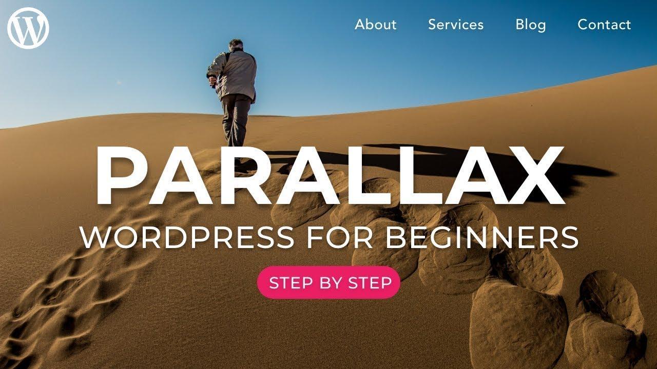 How to Make a Parallax WordPress Website - 2021!