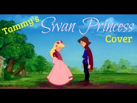 """""""This Is My Idea"""" - The Swan Princess - Tammy Tuckey's Cover"""