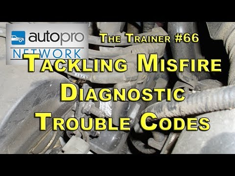 The Trainer #66 - Tackling Misfire DTCs