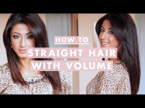 How To: Straight Hair with Volume