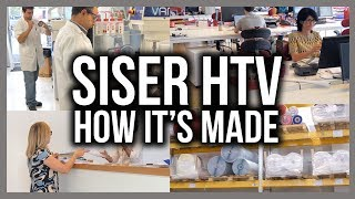 How it's Made: Siser Heat Transfer Vinyl Material
