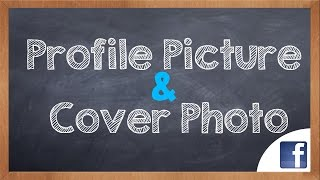 How to change Proḟile Picture and Cover Photo on Facebook
