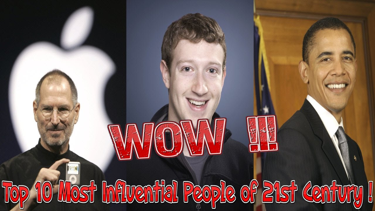 The 24 Most Influential People of the 21st Century