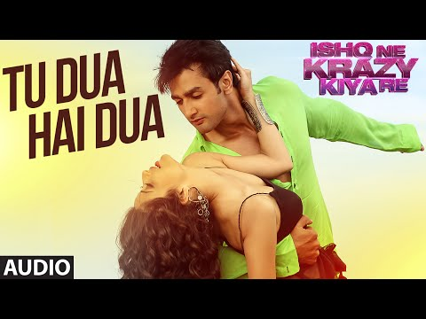 Tu Dua Hai Dua Full AUDIO Song | Ishq Ne...