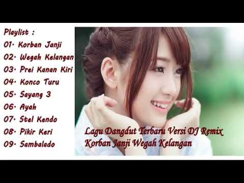 Lagu Dangdut Terbaru Versi DJ Remix    TANPA IKLAN