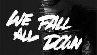 A-Trak - We All Fall Down