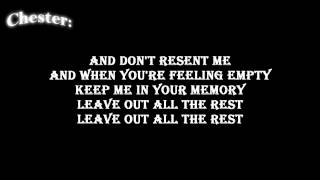 Linkin Park- Leave Out All The Rest [ Lyrics on screen ] HD