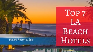 10 Best 5 Star Hotels in Los Angeles