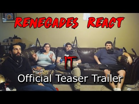 Renegades React to... IT Official Teaser Trailer
