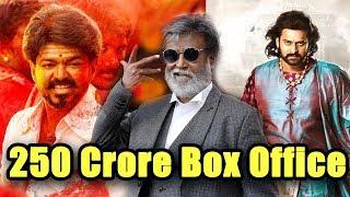 Top Box Office of Tamil Cinema 250 Crore  Collections | Baahubali | Kabali |#Mersal | Vijay | Rajini