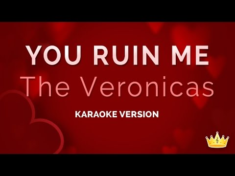 The Veronicas - You Ruin Me (Karaoke Version)