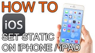 How to Set Static IP on iOS
