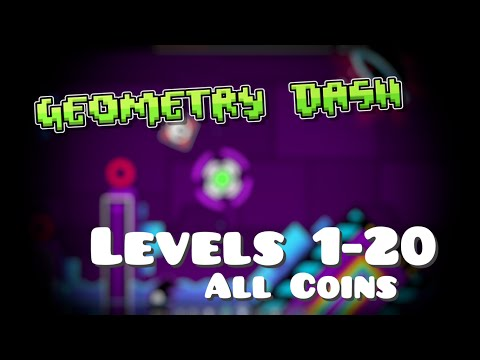 Geometry Dash : Levels 1-20 - With All Coins 100% Complete