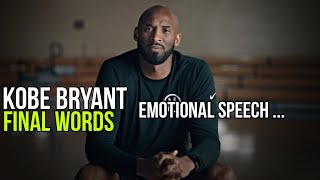 Last Motivational Speech of Kobe Bryant