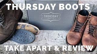 REVIEW: Thursday Boot Captain | Boots are Taken Apart and Reviewed
