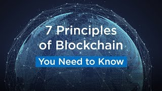 Blockchain Technology   7 Principles of Blockchain You Should Know About   Blockchain Introduction
