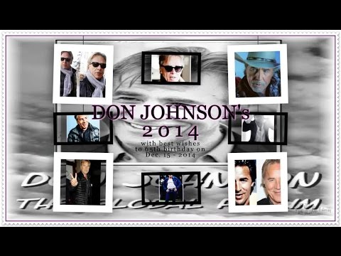 DON JOHNSON In The Year 2014 - Tribute Video