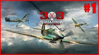 303 Squadron: Battle of Britain - Walkthrough - Part 1 (PC HD) [1080p60FPS]