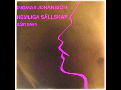Kärt Barn - Ingemar Johansson