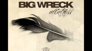 Watch Big Wreck Time video