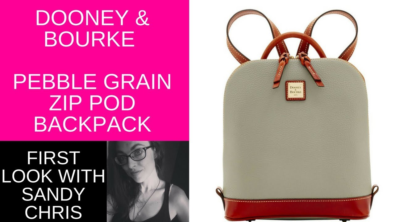 ca62b50f87 Unboxing and First look at the Dooney and Bourke Pebble Grain Zip Pod  Backpack