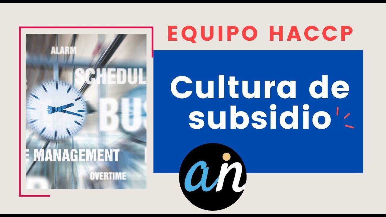 Cultura de subsidio del equipo HACCP