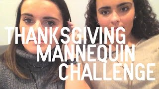 THANKSGIVING MANNEQUIN CHALLENGE