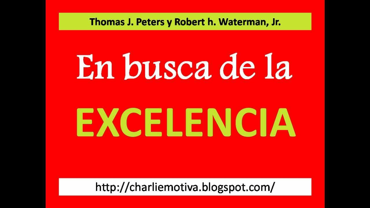 En Busca de la Excelencia Tom Peters - YouTube