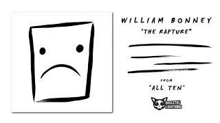 William Bonney - The Rapture [OFFICIAL AUDIO]