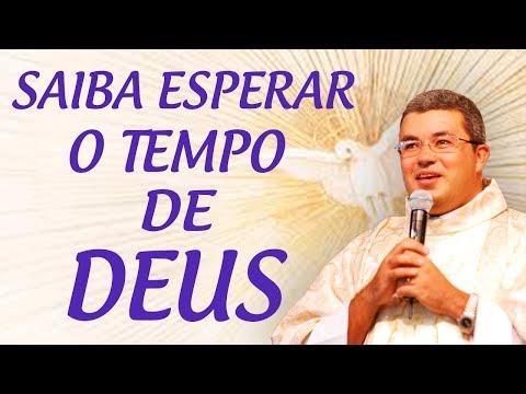 Saiba esperar o tempo de Deus - Pe. Roger Luis (05/07/17)