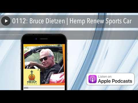 0112: Bruce Dietzen   Hemp Renew Sports Car