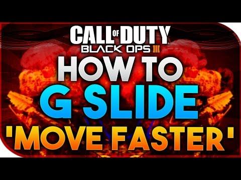 Black Ops 3 | HOW TO G SLIDE - SLIDE FURTHER, MOVE FASTER (BO3 G-SLIDE TUTORIAL)