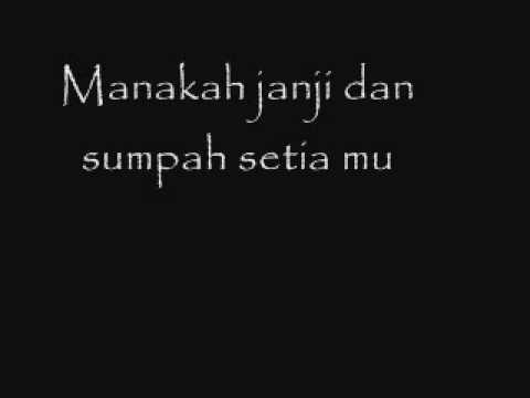 apit-Kemana kau menghilang diri (with lyric)