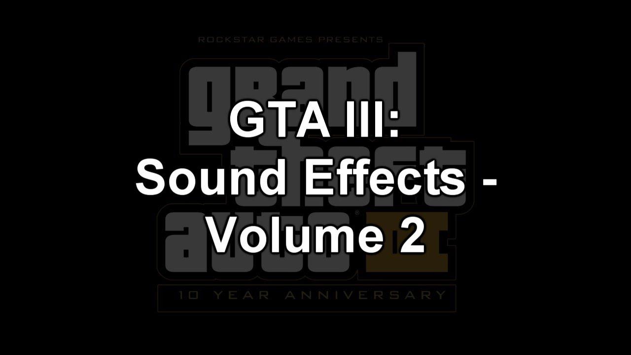 GTA III: Sound Effects [PC] - Volume 2